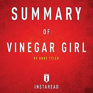 Summary of Vinegar Girl by Anne Tyler | Includes Analysis Hörbuch von  Instaread Gesprochen von: Susan Murphy