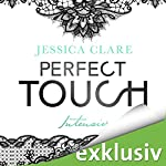 Perfect Touch: Intensiv (Billionaires and Bridesmaids 2) | Jessica Clare