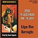 The Warlords of Mars: Mars Series #3 Audiobook by Edgar Rice Burroughs Narrated by Gene Engene