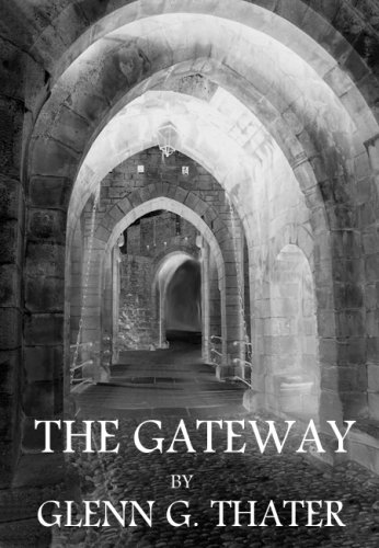 Featured Author of the Month: Glenn G. Thater 'The Gateway (Harbinger of Doom Volume 1)'
