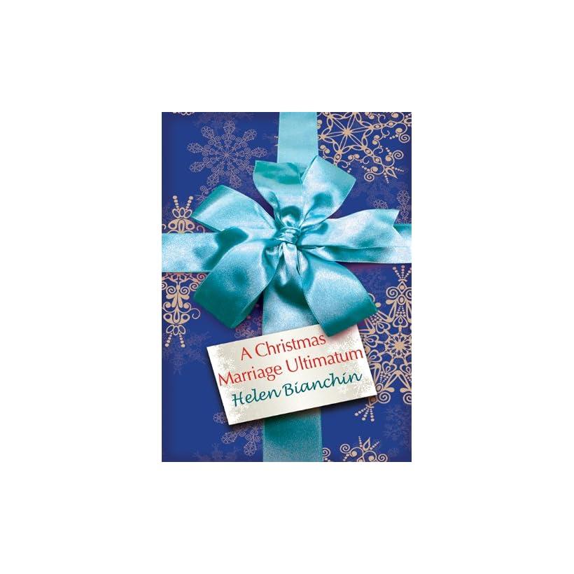 A Christmas Marriage Ultimatum (Mills & Boon M&B)