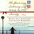 The Guernsey Literary and Potato Peel Pie Society (       UNABRIDGED) by Mary Ann Shaffer, Annie Barrows Narrated by Paul Baymer, Susan Duerden, Roselyn Landor, John Lee, Juliet Mills