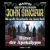 Hüter der Apokalypse (John Sinclair 1700) | [Jason Dark]