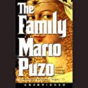 The Family (       UNABRIDGED) by Mario Puzo, completed by Carol Gino Narrated by George Guidall
