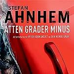 Atten grader minus (Fabian Risk 3) | Stefan Ahnhem