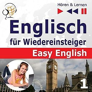 Menschen: Englisch für Wiedereinsteiger - Easy English - Niveau A2 bis B2 (Hören & Lernen 1) Hörbuch