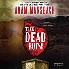 The Dead Run Audiobook by Adam Mansbach Narrated by Erik Bergmann