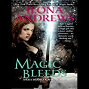 Magic Bleeds: Kate Daniels, Book 4 | [Ilona Andrews]