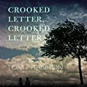 Crooked Letter, Crooked Letter: A Novel (       UNABRIDGED) by Tom Franklin Narrated by Kevin Kenerly
