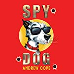 Spy Dog | Andrew Cope