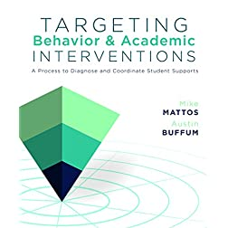 Targeting Behavior and Academic Interventions: A Process to Diagnose and Coordinate Student Supports