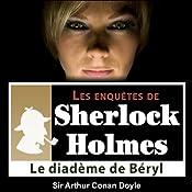 Le diadème de Béryl (Les enquêtes de Sherlock Holmes 31) | Arthur Conan Doyle