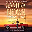 Texas! Lucky (       UNABRIDGED) by Sandra Brown Narrated by Coleen Marlo