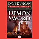Demon Sword: The Years of Longdirk, Book 1 (       UNABRIDGED) by Dave Duncan Narrated by Mirron Willis