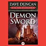 Demon Sword: The Years of Longdirk, Book 1 | Dave Duncan