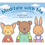 Meditate with Me: A Step-by-Step Mindfulness Journey | Mariam Gates