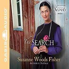 The Search: A Novel | Livre audio Auteur(s) : Suzanne Woods Fisher Narrateur(s) : Cassandra Campbell