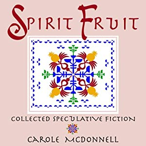 Spirit Fruit Audiobook