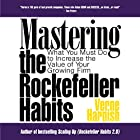Mastering the Rockefeller Habits: What You Must Do to Increase the Value of Your Growing Firm Hörbuch von Verne Harnish Gesprochen von: Verne Harnish