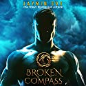 Broken Compass: Supernatural Prison, Story 1 Audiobook by Jaymin Eve Narrated by Eva Kaminsky, Chris Kipiniak