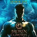 Broken Compass: Supernatural Prison, Story 1 Hörbuch von Jaymin Eve Gesprochen von: Eva Kaminsky, Chris Kipiniak