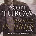 Personal Injuries (       UNABRIDGED) by Scott Turow Narrated by Ken Howard
