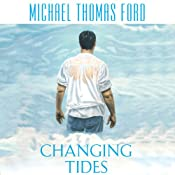 Changing Tides | [Michael Thomas Ford]