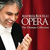 Andrea Bocelli, Giuseppe Verdi, Giacomo Puccini, Ruggero Leoncavallo, & GeorgeBizet - 'Opera, The Ultimate Collection'