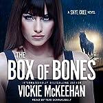 The Box of Bones: Skye Cree, Book 3 | Vickie McKeehan