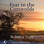 Fear in the Cotswolds | Rebecca Tope