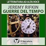 Guerre del tempo | Jeremy Rifkin