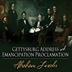 Gettysburg Address & Emancipation Proclamation | Abraham Lincoln