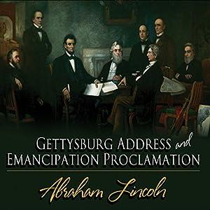 Gettysburg Address & Emancipation Proclamation Audiobook