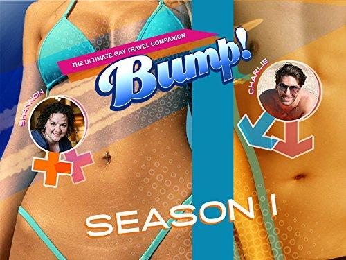 Bump! The Ultimate Gay Travel Companion - Season 1