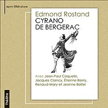 Cyrano de Bergerac Performance Auteur(s) : Edmond Rostand Narrateur(s) : Jean-Paul Coquelin, Jacques Clancy, Jeanne Boitel