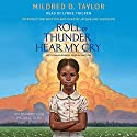 Roll of Thunder, Hear My Cry Audiobook by Mildred D. Taylor Narrated by Lynne Thigpen, Jacqueline Woodson