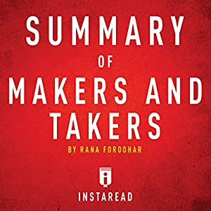 Summary of Makers and Takers by Rana Foroohar Audiobook