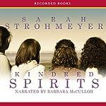 Kindred Spirits | Sarah Strohmeyer