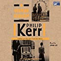 A German Requiem Audiobook by Philip Kerr Narrated by John Lee