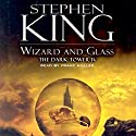 Wizard and Glass: The Dark Tower IV (       UNABRIDGED) by Stephen King Narrated by Frank Muller