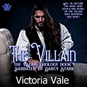 The Villain: A Dark Regency Erotic Romance: The Villain Duology, Book 1 | [Victoria Vale]