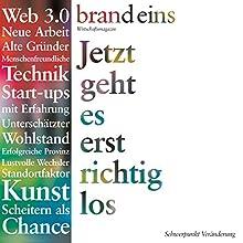 brand eins audio: Veränderung Hörbuch von  brand eins Gesprochen von: Anna Doubek, Gerhart Hinze