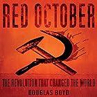 Red October Hörbuch von Douglas Boyd Gesprochen von: John Telfer