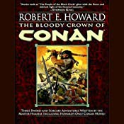 The Bloody Crown of Conan | [Robert E. Howard]