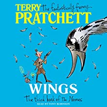 Wings: Bromeliad, Book 3 | Livre audio Auteur(s) : Terry Pratchett Narrateur(s) : Stephen Briggs