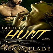 Goddess of the Hunt: Covert Passions (       UNABRIDGED) by Becky Flade Narrated by Lily Horne