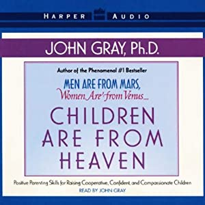 Children Are From Heaven | [John Gray]