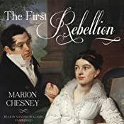 The First Rebellion: The Waverly Women, Book 1 | [Marion Chesney]