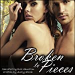 Broken to Pieces | Avery Stark