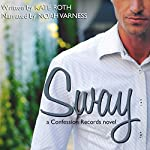 Sway: Confession Records | Kate Roth